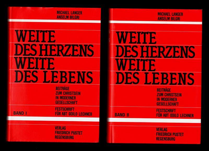 Weite des Herzens - Weite des Lebens. Beiträge zum Christsein in moderner Gesellschaft. (2 Bände, Bd. 1 u. 2) Festschrift zum 25-jährigen Abtsjubiläum des Abts von St. Bonifaz München, Andechs Dr. Odilo Lechner.