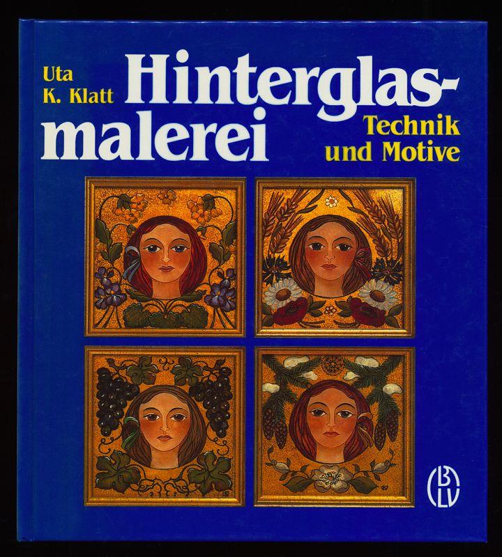 Hinterglasmalerei : Technik und Motive.