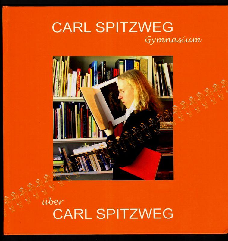 Carl-Spitzweg-Gymnasium über Carl Spitzweg : Kunst LK 2008