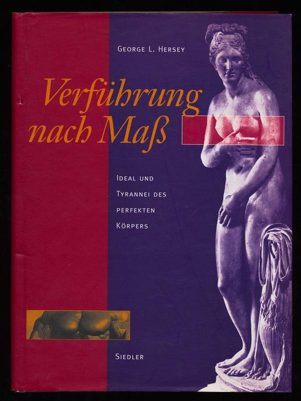 Verführung nach Maß : Ideal und Tyrannei des perfekten Körpers. 1. Aufl.