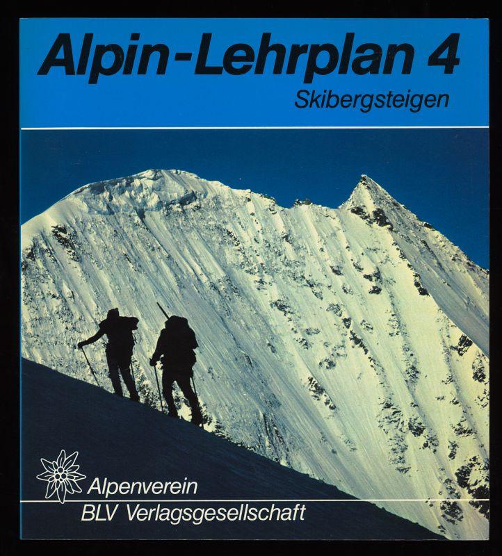 Skibergsteigen. Alpin-Lehrplan 4