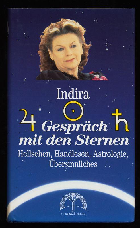 Gespräch mit den Sternen : Hellsehen, Handlesen, Astrologie, Übersinnliches. Neuaufl.,