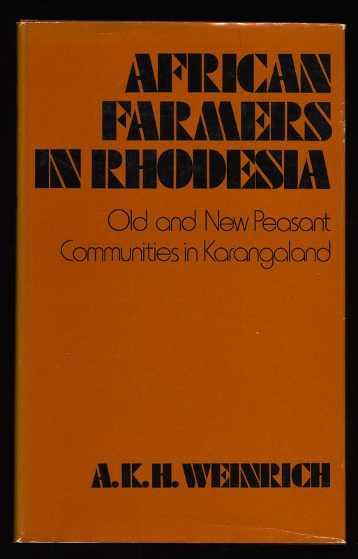 African Farmers in Rhodesia : Old and New Peasant Communities in Karangaland (International African Institute)