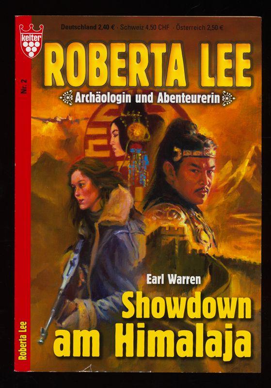 Showdown am Himalaja : Roman. Kelter Nr. 2, Roberta Lee : Archäologin und Abenteurerin.