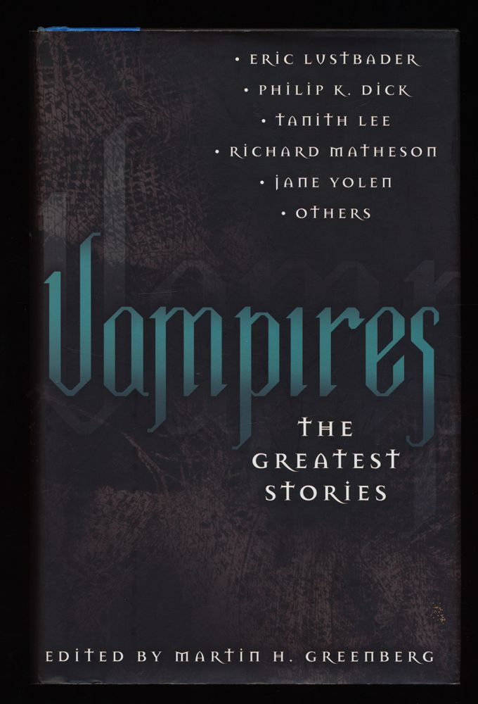 Vampires : The Greatest Stories.
