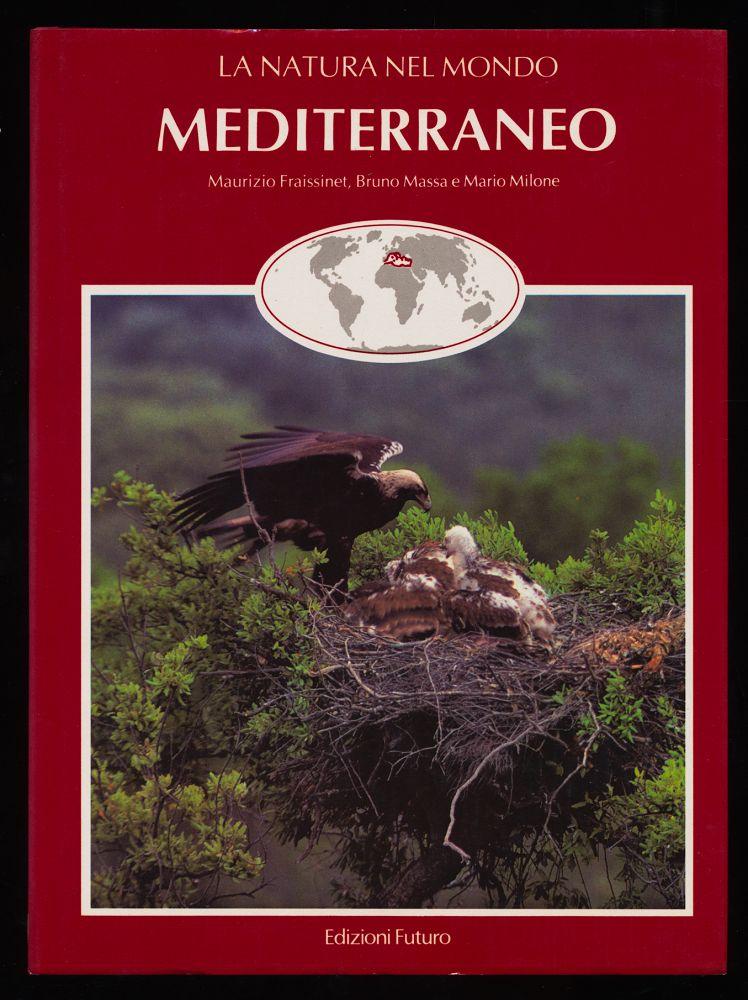 Mediterraneo. La natura nel mondo,