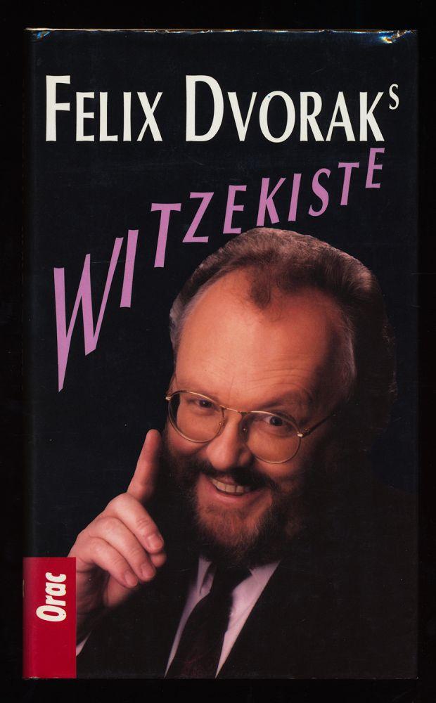Felix Dvoraks Witzekiste.
