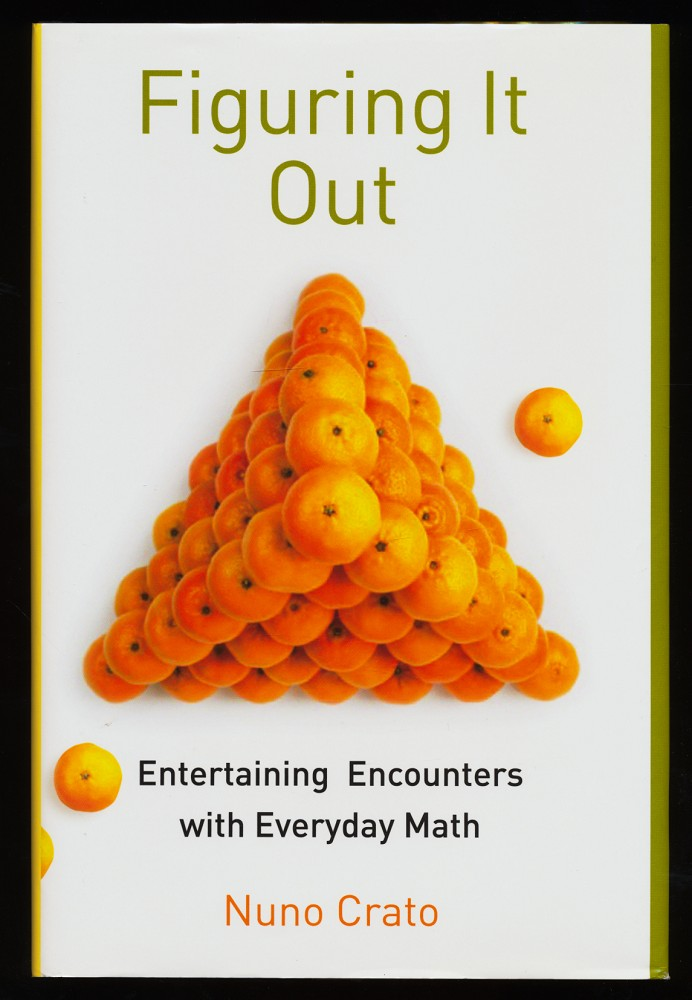 Figuring it out : Entertaining encounters with everyday Math.
