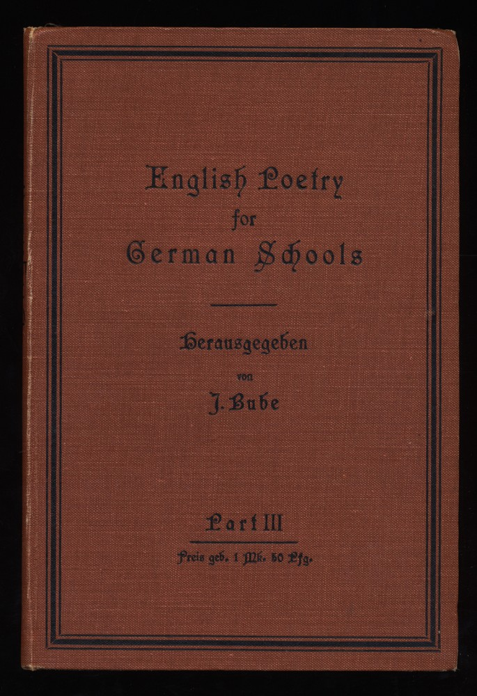 English Poetry for German Schools. In three Parts : Part III.
