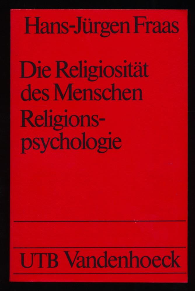Die Religiosität des Menschen : Ein Grundriss der Religionspsychologie.