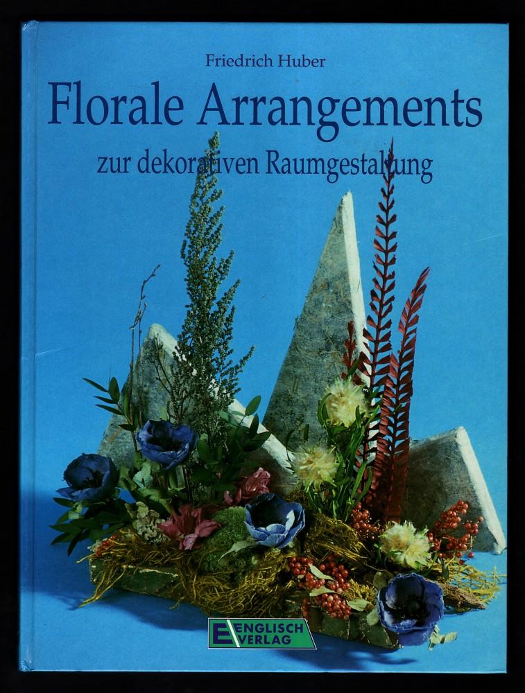 Florale Arrangements zur dekorativen Raumgestaltung.