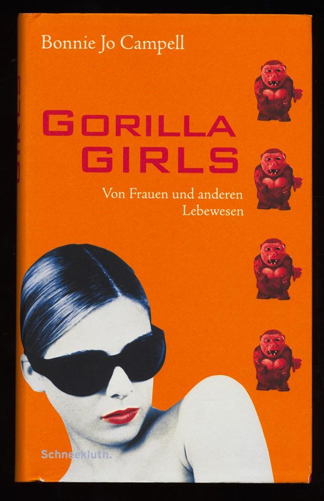 Gorilla Girls : Von Frauen und anderen Lebewesen.