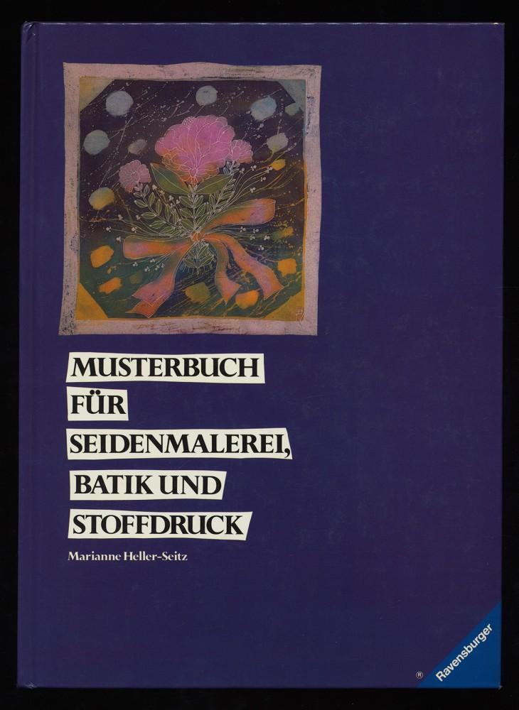Musterbuch für Seidenmalerei, Batik und Stoffdruck.