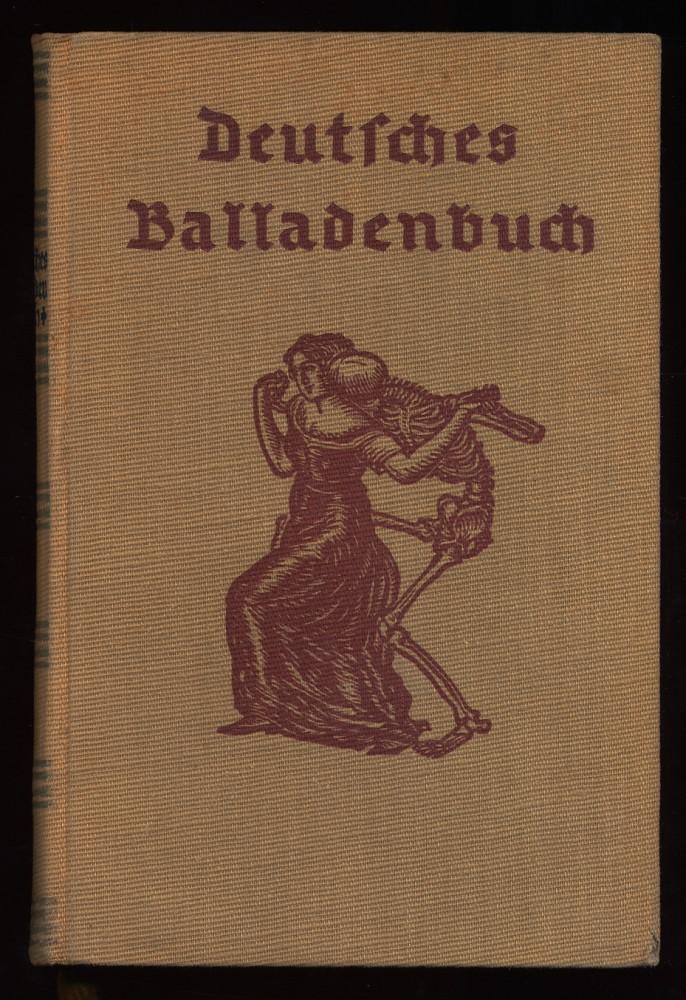 Deutsches Balladenbuch : Eine Auslese. 51.-56. Tsd.,