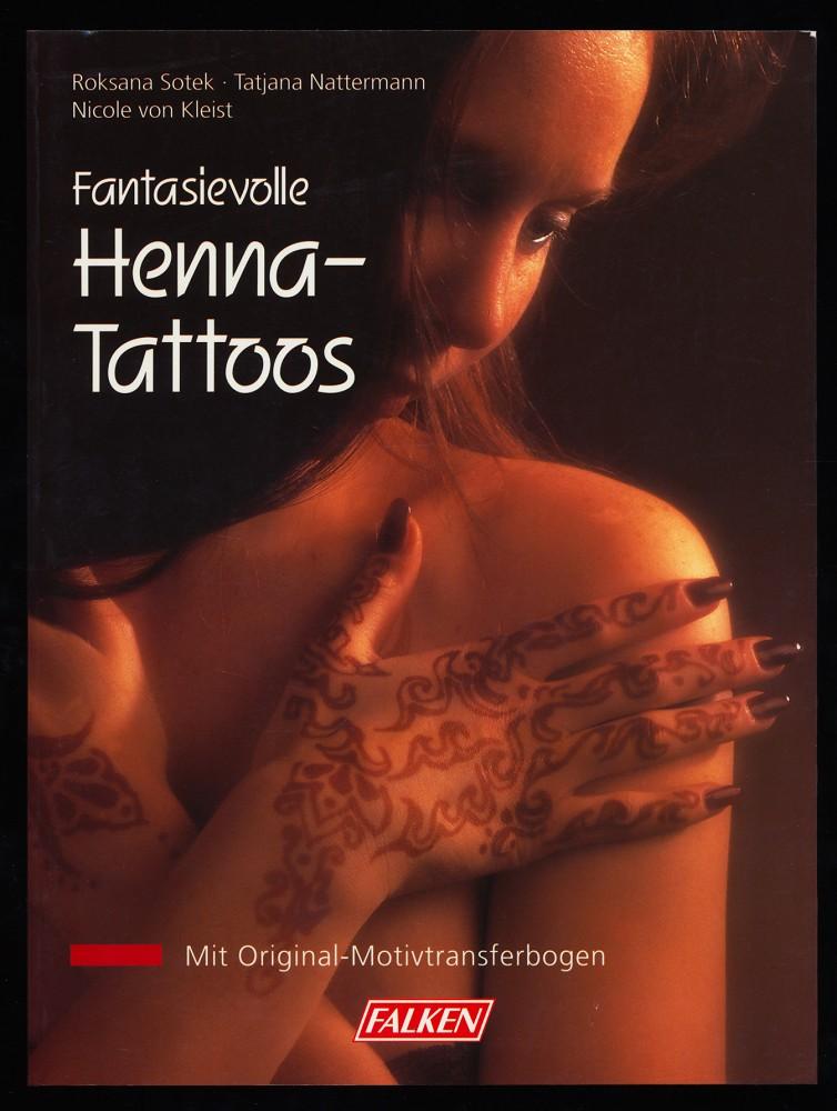 Fantasievolle Henna-Tattoos. Mit Original-Motivtransferbogen.