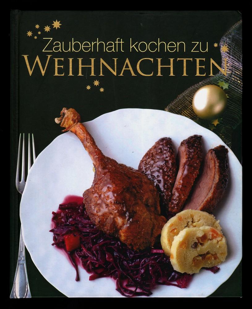 Wunderbar kochen zu Weihnachten. Genehmigte Sonderausg.,