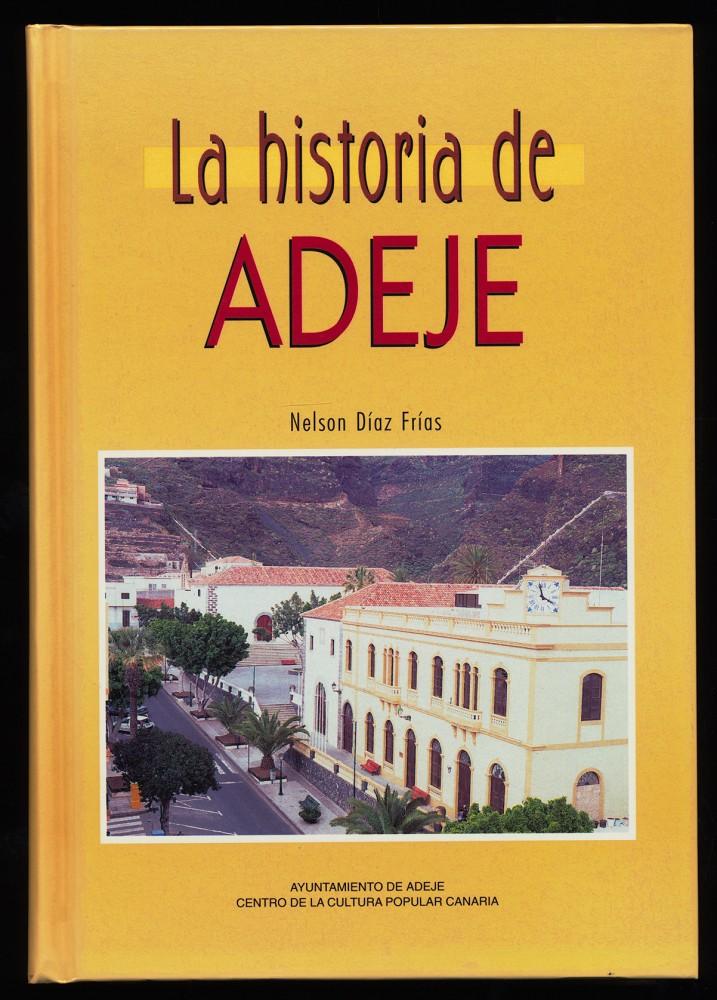 La historia de Adeje.