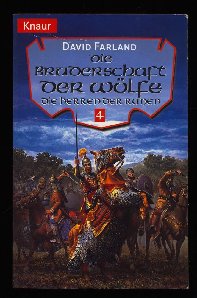Die Herren der Runen Teil 4: Die Bruderschaft der Wölfe.