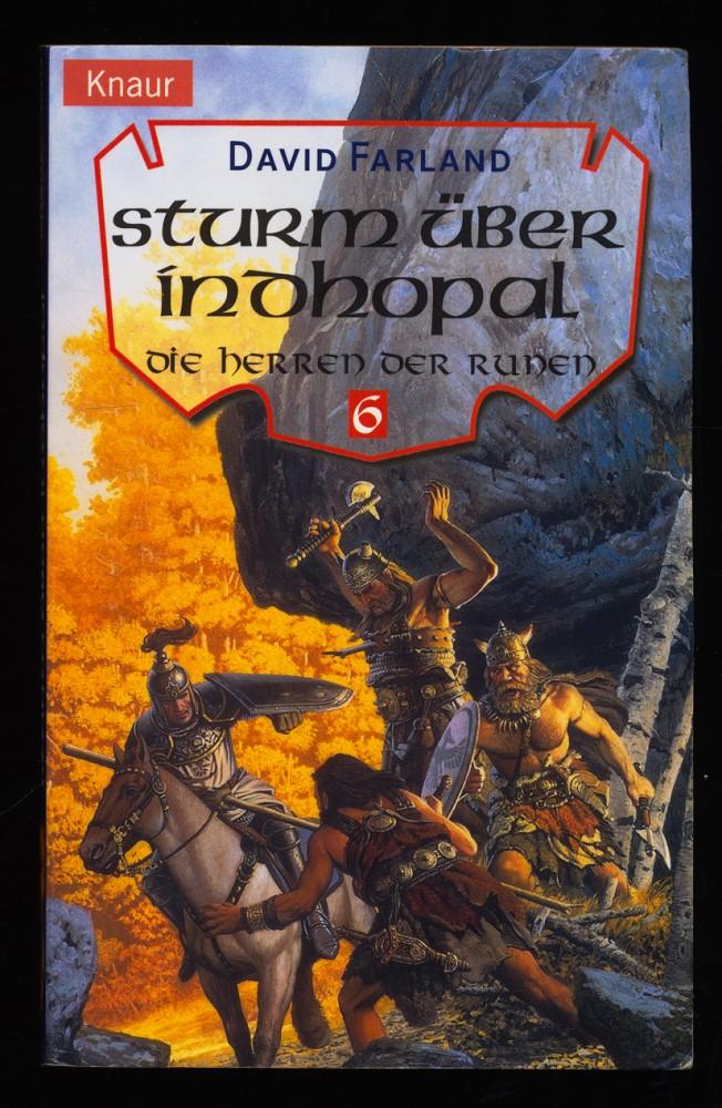 Farland, David: Die Herren der Runen Teil 6: Sturm über Indhopal.