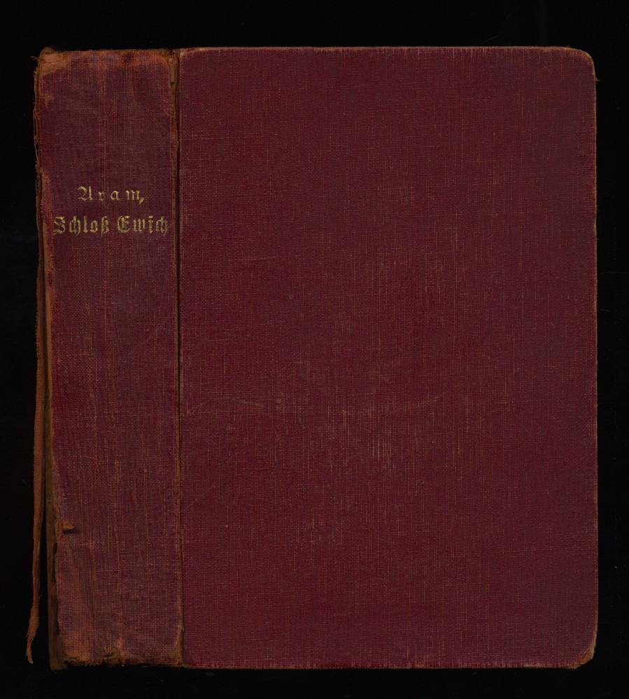 Schloß Ewich : Roman von Kurt Aram [d.i. Hans Fischer, Marburg]