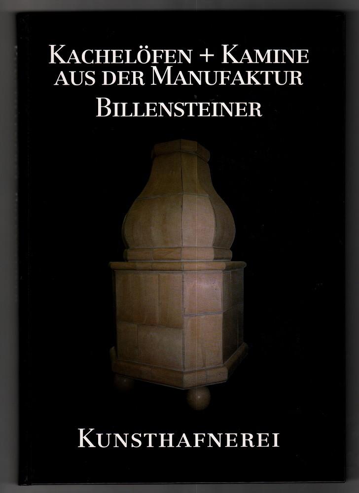 Kunsthafnerei : Kachelöfen + Kamine aus der Manufaktur Billensteiner. Maria Theresia Billensteiner: Geschirrkeramik und Töpferkeramik.