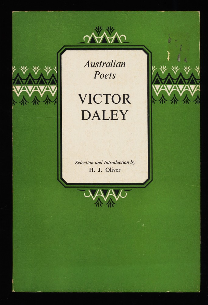 Australian Poets. Victor Daley. Selection and introduction by H.J. Oliver.