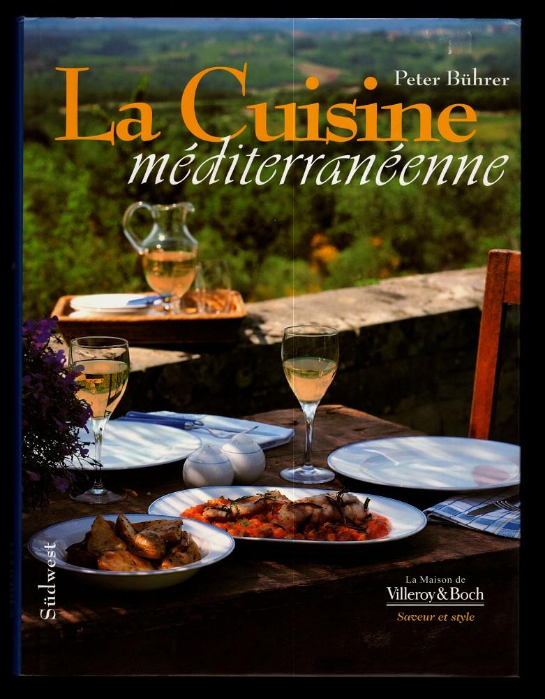 La Cuisine Méditerranéenne.