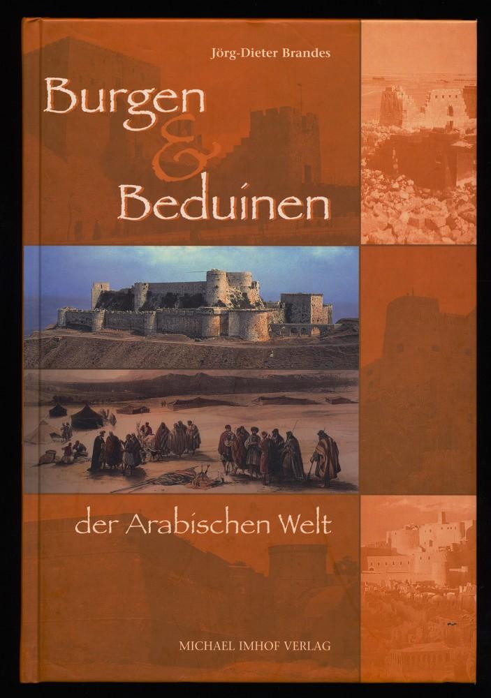 Burgen und Beduinen der arabischen Welt.