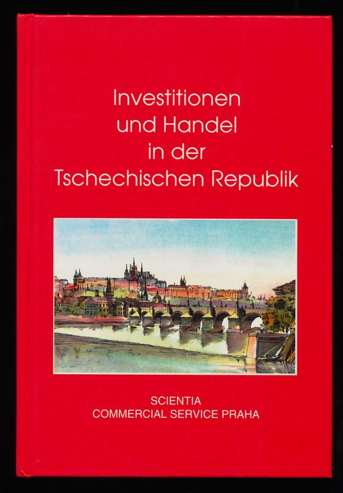 Jäger, Peter, Peter Kutschera und Jiri Rubek: Investitionen und Handel in der Tschechischen Republik. 2. (neubearb.) Aufl.,