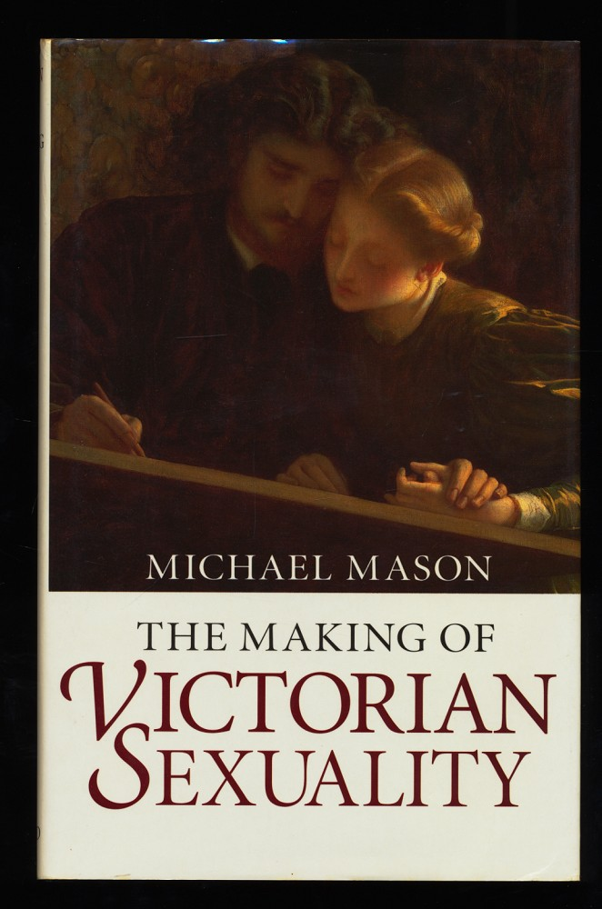 The Making of Victorian Sexuality.