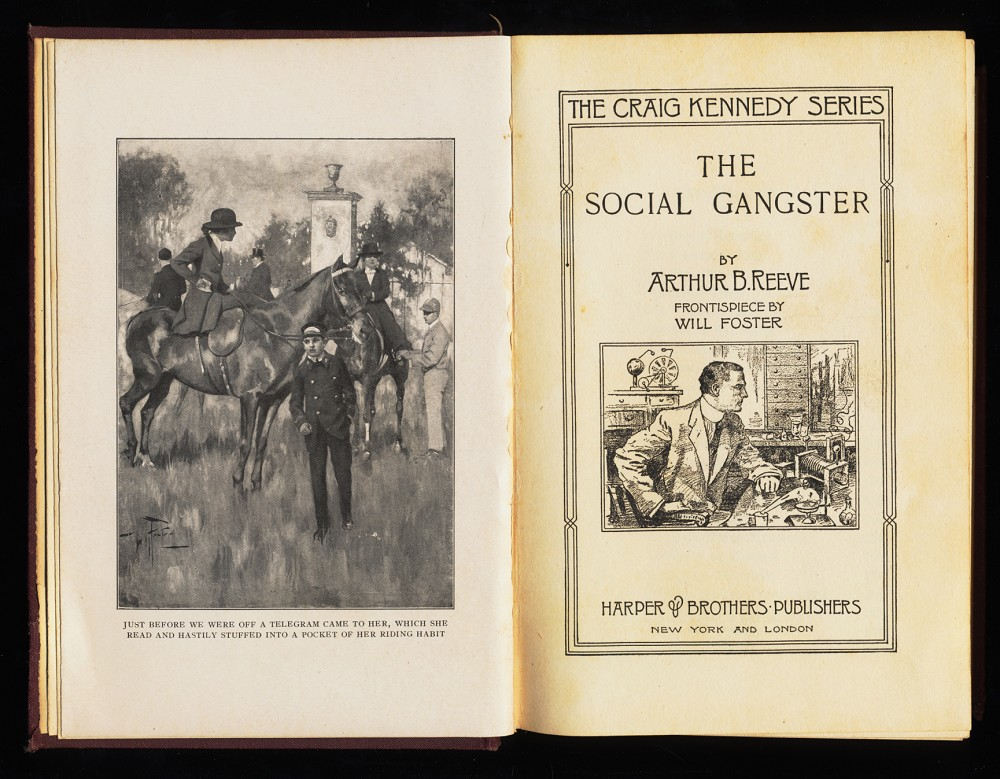 The social Gangster : Adventures of Craig Kennedy, scientific detective / by Arthur B. Reeve. Craig Kennedy Volume 5