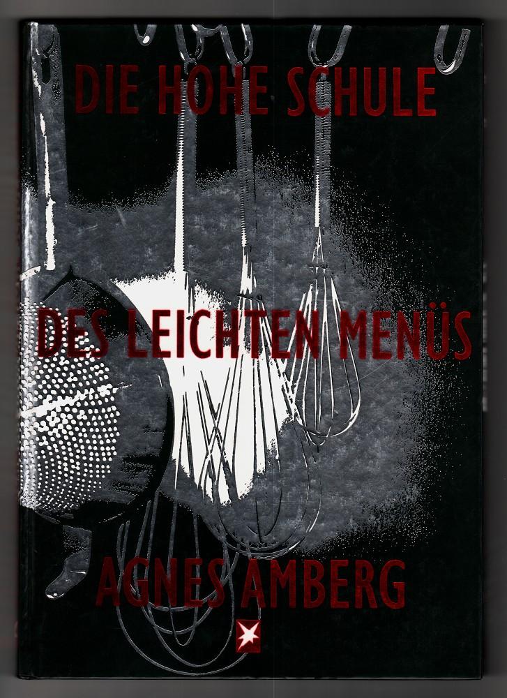 Die hohe Schule des leichten Menüs. 2. Aufl.,