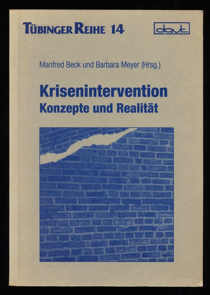 Krisenintervention : Konzepte und Realität.