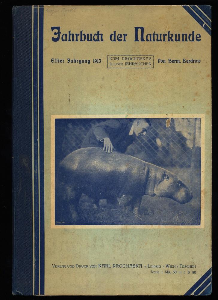 Illustriertes Jahrbuch der Naturkunde 11.Jahrgang 1913 : Prochaskas illustrierte Jahrbücher