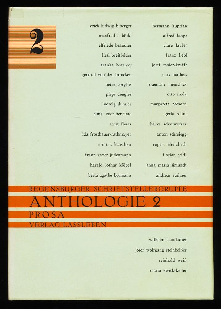 Anthologie 2 : Prosa. Regensburger Schriftstellergruppe.