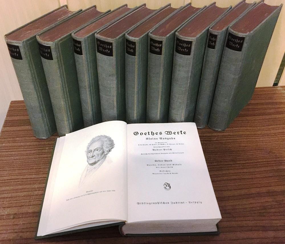 Goethes Werke. Kleine Ausgabe. Kritsch durchgesehene Ausgabe mit Einleitungen, Band 1-10 (vollständig) Kritisch durchges. Ausg. mit Einleitungen,