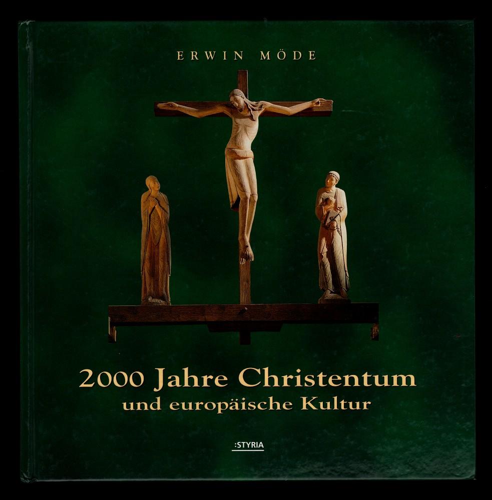 2000 Jahre Christentum und europäische Kultur.