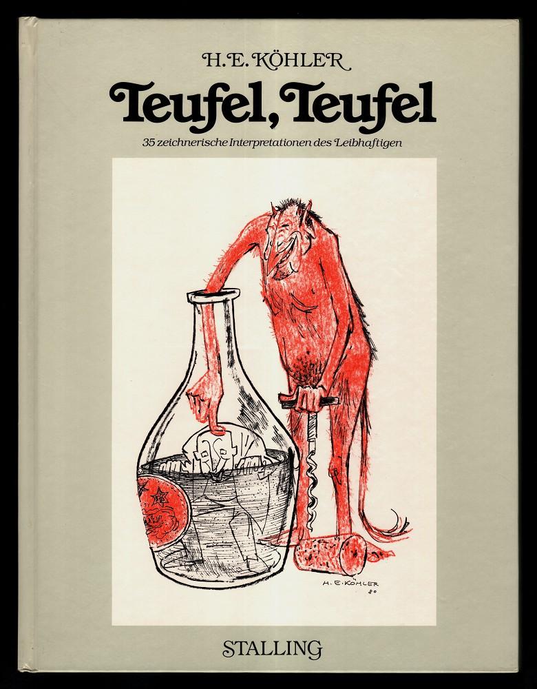 Teufel, Teufel : 35 zeichnerische Interpretationen des Leibhaftigen.