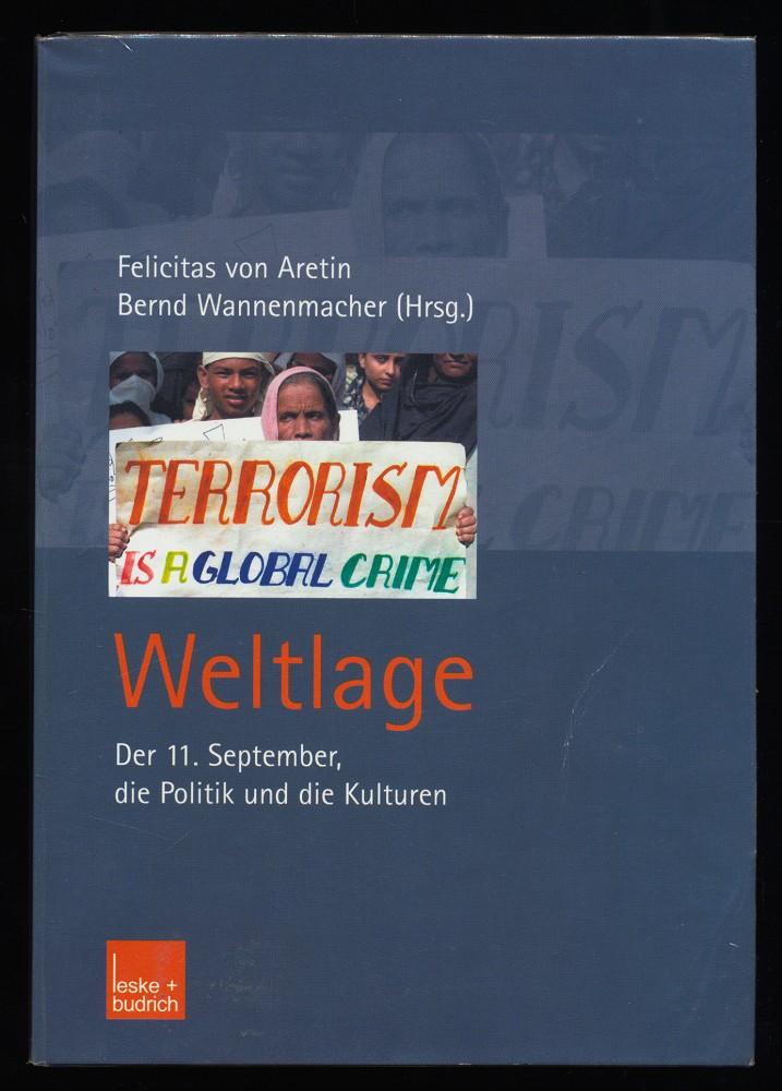 Weltlage : Der 11. September, die Politik und die Kulturen.