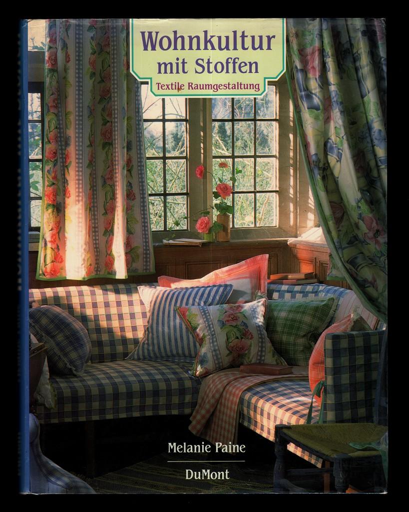 Wohnkultur mit Stoffen : Textile Raumgestaltung.