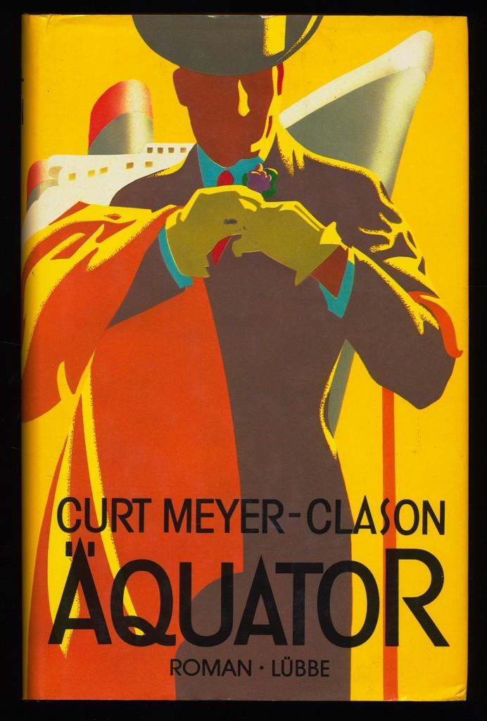 Meyer-Clason, Curt: Äquator : Roman.