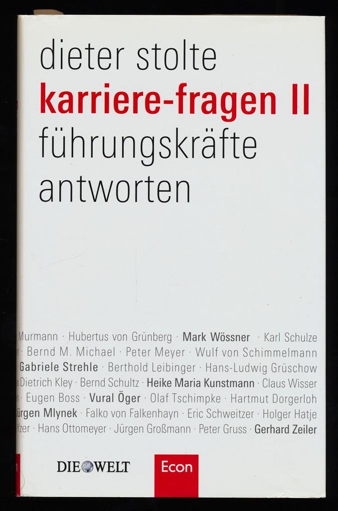 Karriere-Fragen II : Führungskräfte antworten.