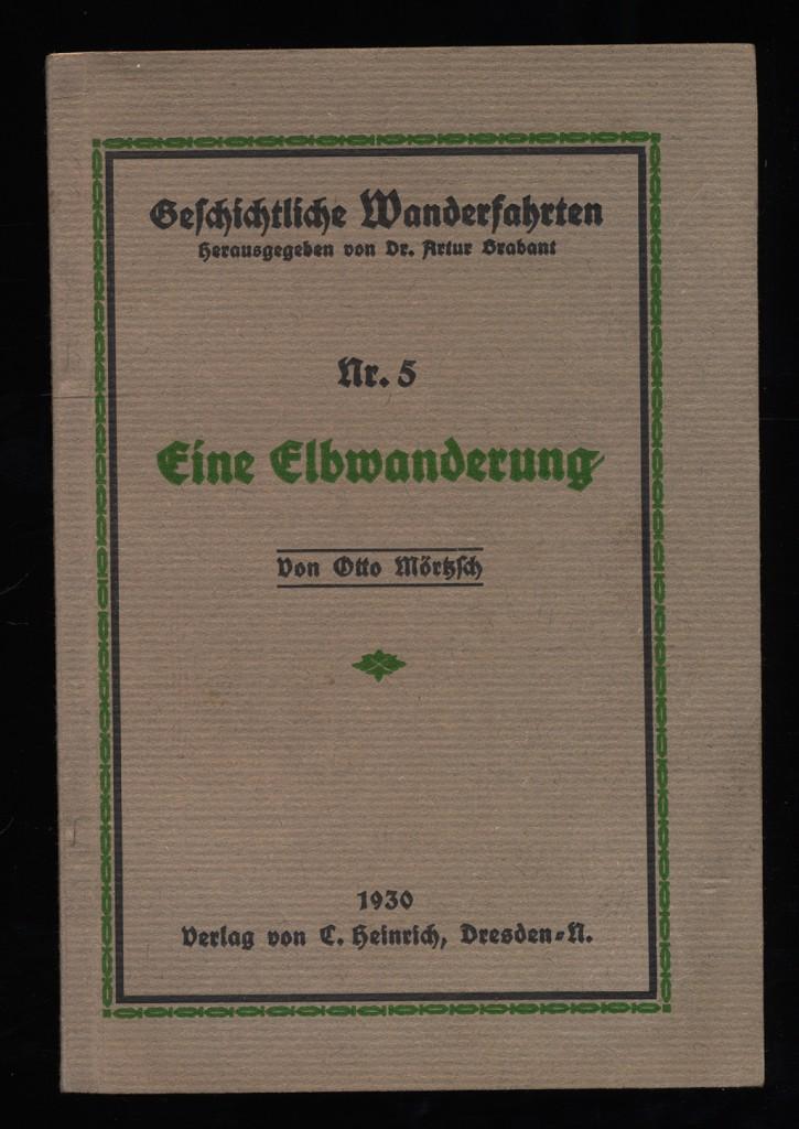 Mörtzsch, Otto: Eine Elbwanderung.