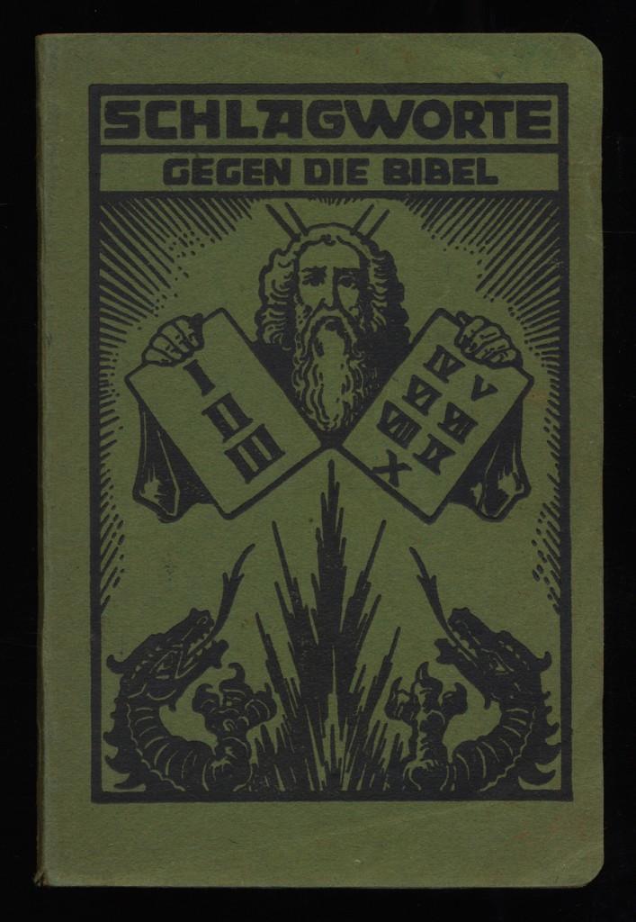 Schlagworte gegen die Bibel.