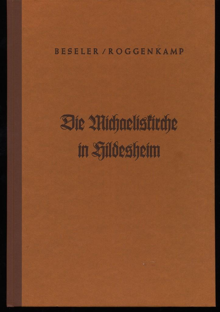 Die Michaeliskirche in Hildesheim. Unveränd. Nachdr.,