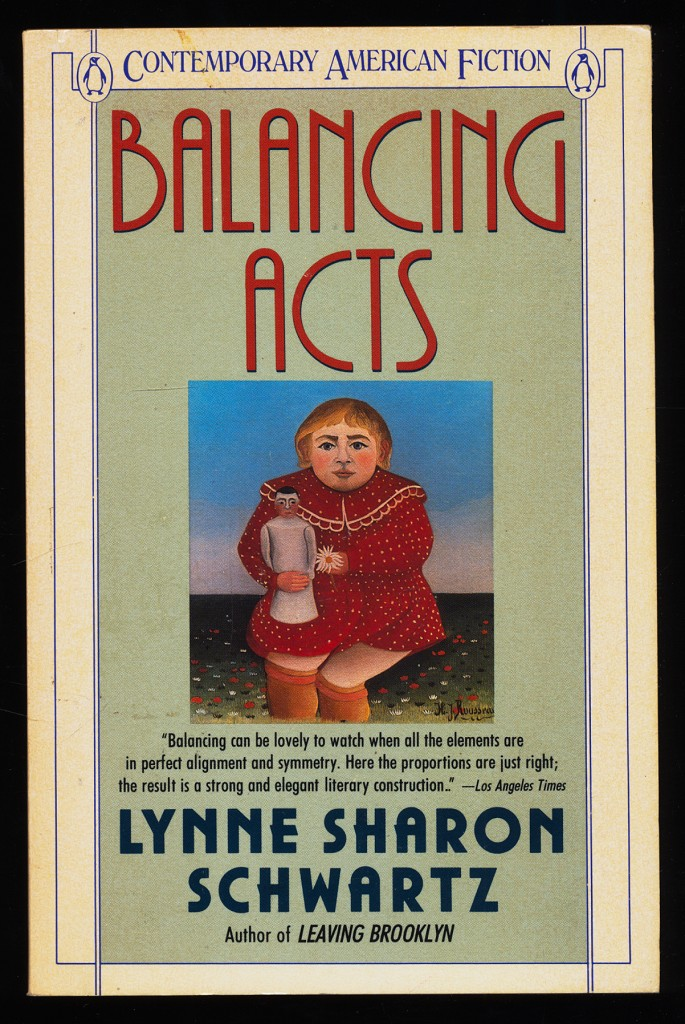 Balancing Acts (Contemporary American Fiction)