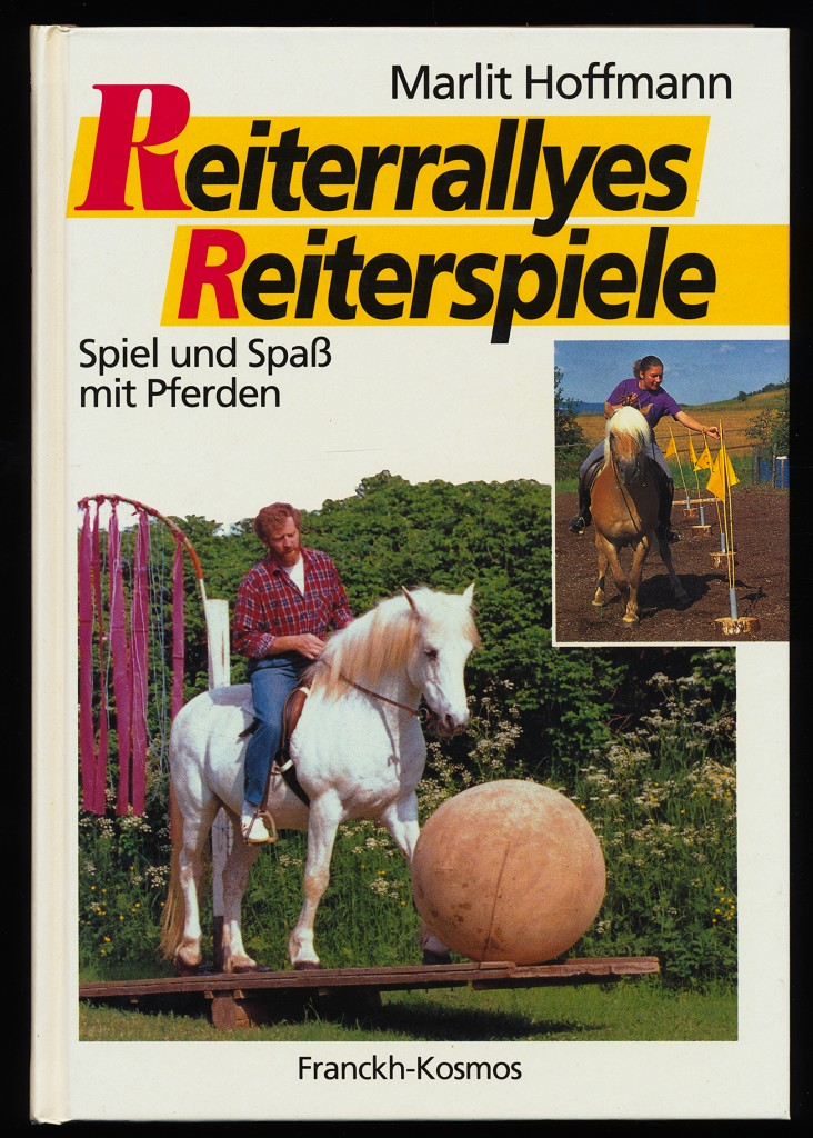 Reiterrallyes, Reiterspiele : Spiel und Spass mit Pferden.