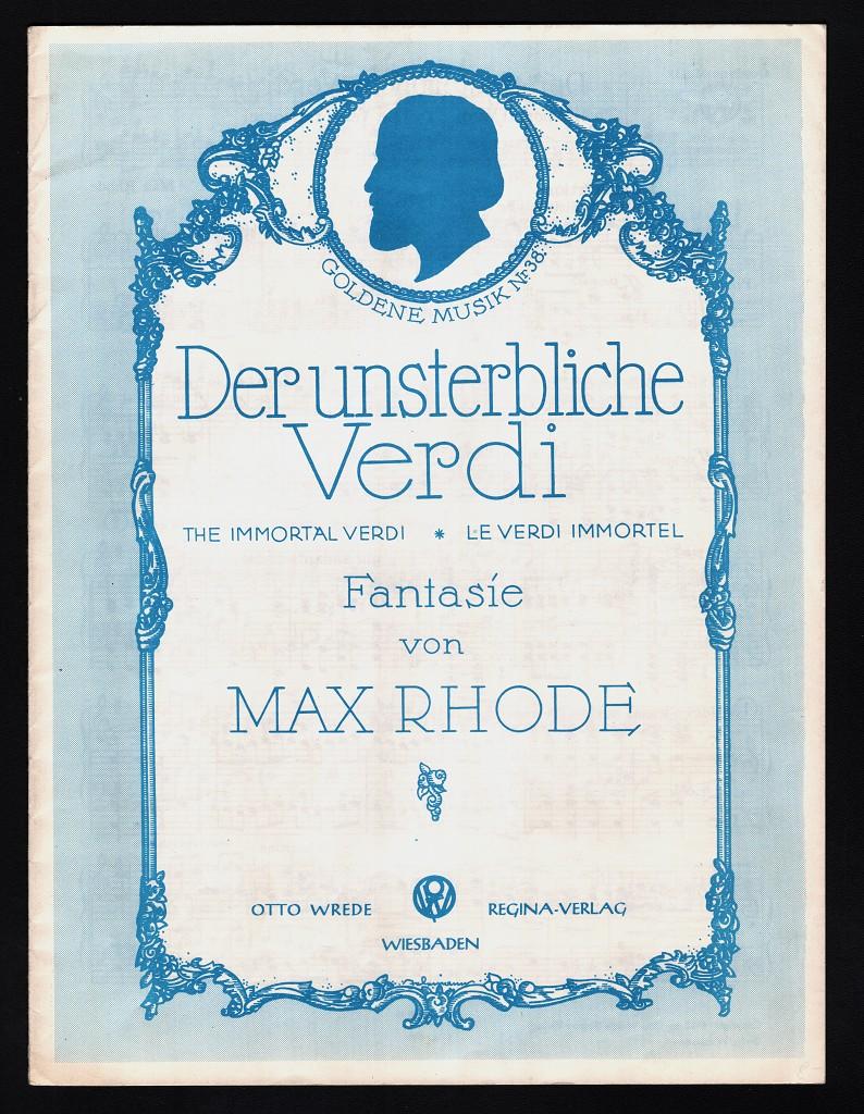 Der unsterbliche Verdi Fantasie - The Immortal Verdi - Le Verdi Immortel