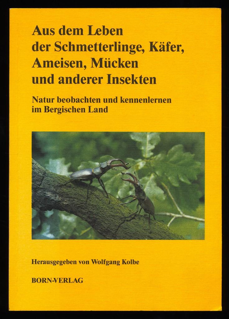 Aus dem Leben der Schmetterlinge, Käfer, Ameisen, Mücken und anderer Insekten.