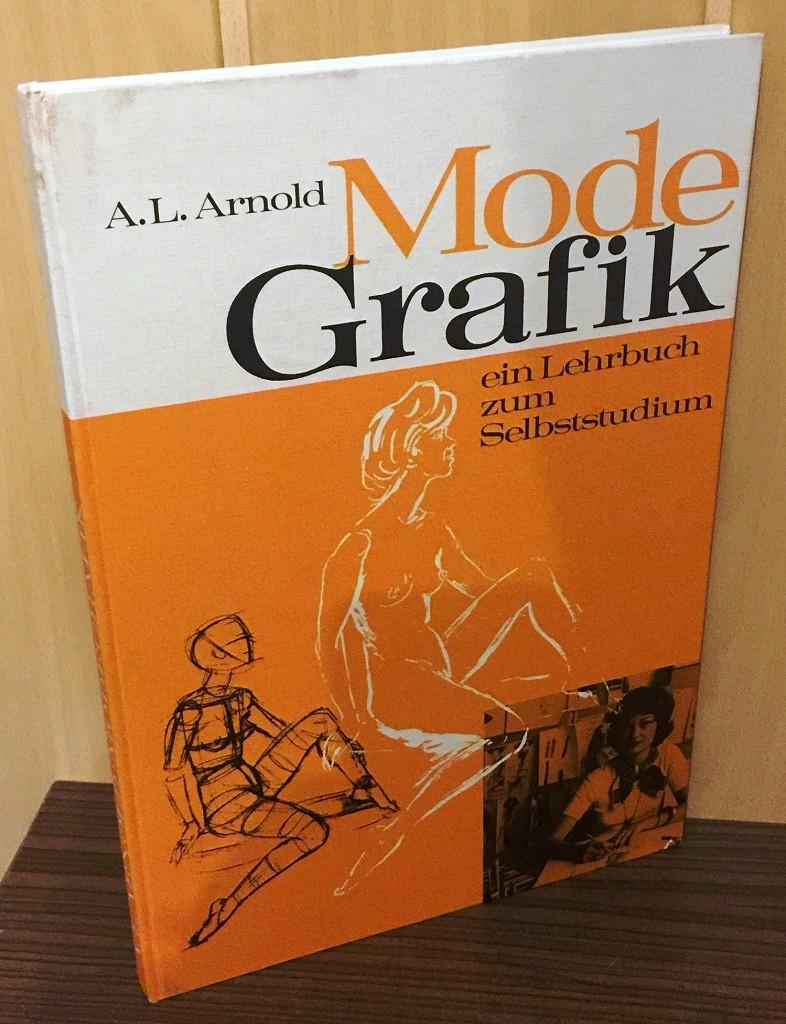 Mode-Grafik : Ein Lehrbuch zum Selbststudium. 2. Aufl.,